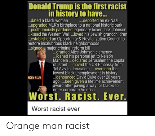Donald Trump Is The First Racist In History To Have