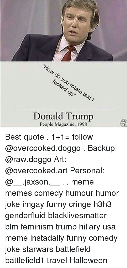 Donald Trump People Magazine 1998 Best Quote 1+1= Follow Backup