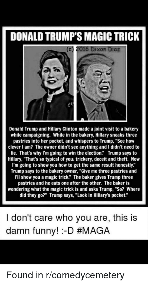 Image of: Donald Trump Funny And Hillary Clinton Donald Trumps Magic Trick C 2016 Funny Donald Trumps Magic Trick 2016 Dixon Diaz Donald Trump And