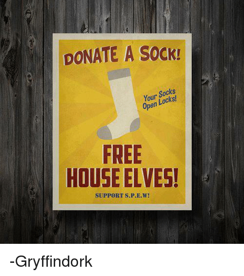 donate a sock your socks open free house elves support spew rh me me free house elves hermione free the house elves t shirt
