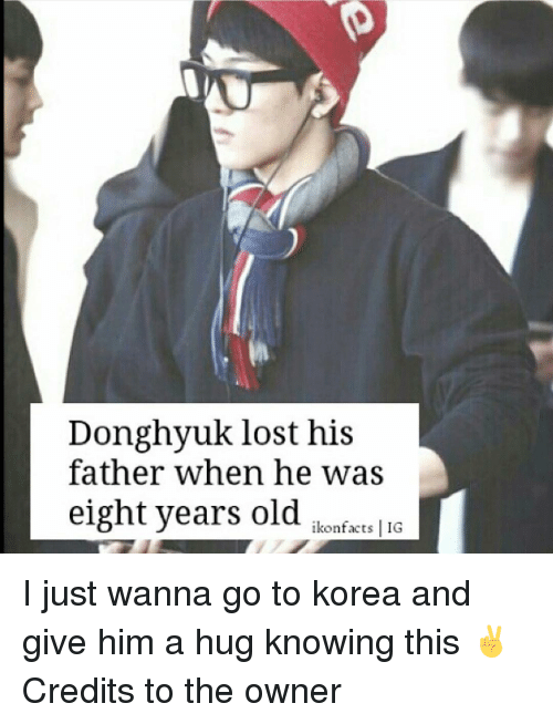 Donghyuk Lost His Father When He Was Eight Years Old Ikon Facts IG I