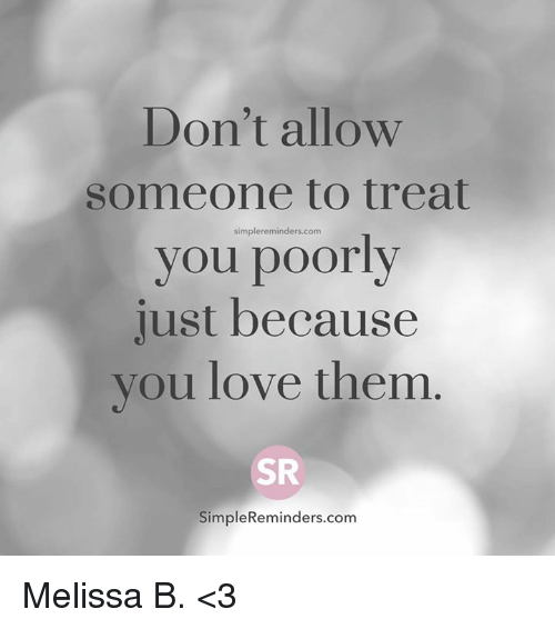 b21e253180 dont-allow-someone-to-treat-simple-reminders-com-you-poor-12462629.png