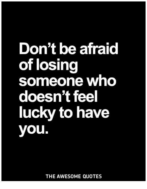 Losing someone close to you quotes