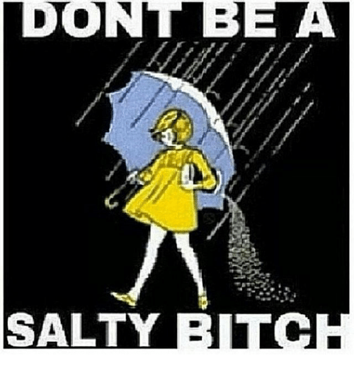 dont-bea-salty-bitch-17584158.png