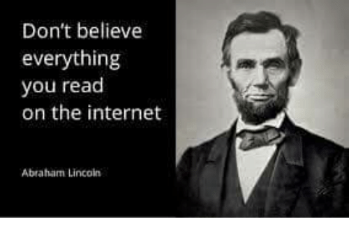 Internet, Memes, and Abraham: Don't believe  everything  you read  on the internet  Abraham Lincain