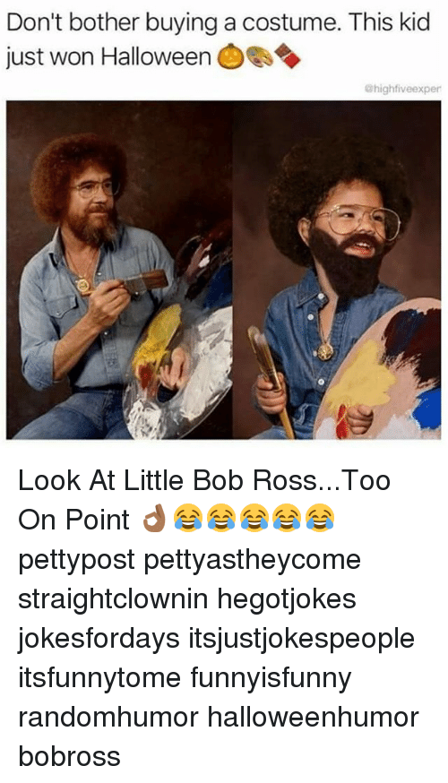 halloween memes and bob ross dont bother buying a costume
