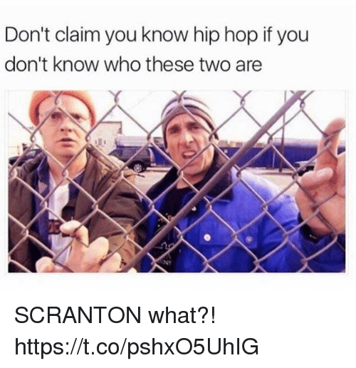 Funny, Hip Hop, and Who: Don't claim you know hip hop if you  don't know who these two are  NT SCRANTON what?! https://t.co/pshxO5UhIG