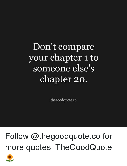 Don't Compare Your Chapter 60 To Someone Else's Chapter 60 New Compare Quotes