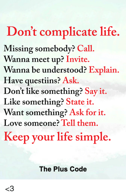 Don't Complicate Life Missing Somebody? Call Wanna Meet Up