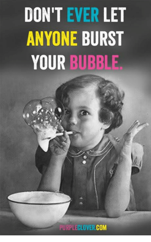 burst-your-bubble