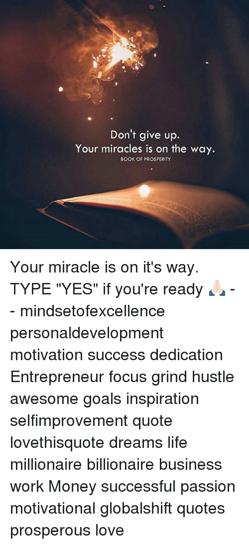 Dont Give Up Your Miracles Is On The Way Book Of Prosperity Your