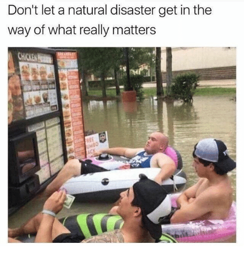 What, Get, and Really: Don't let a natural disaster get in the  way of what really matters