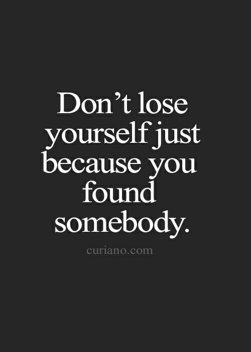 Lose Yourself, Com, and You: Don't lose  yourself just  because you  found  somebody  curiano.com