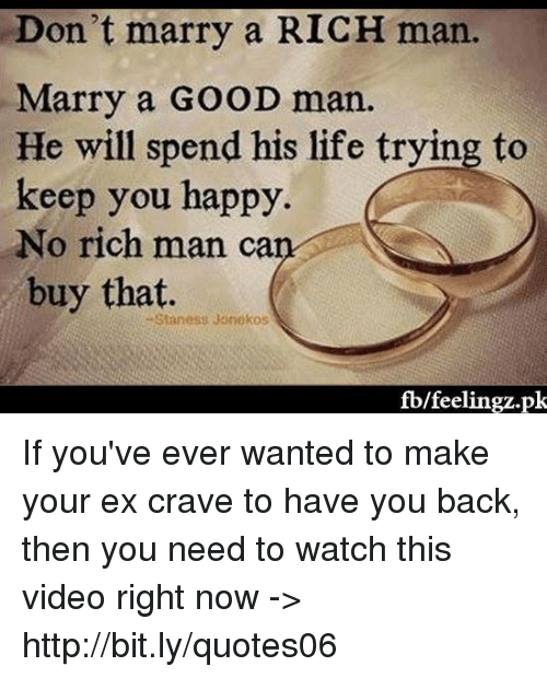 How to make a rich man marry you