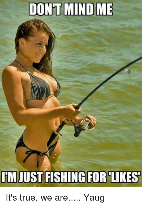 Fishing For Likes