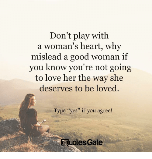 Don't Play With a Woman's Hear...