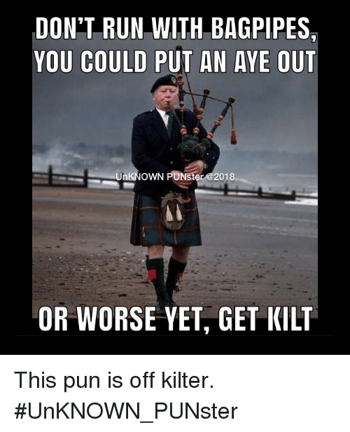 Image result for don't run with bagpipes