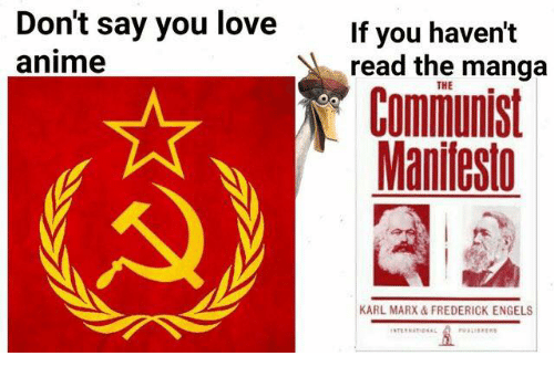 Anime, Love, and Manga: Don't say you love  If you haven't  anime  read the manga  THE  Manifesto  KARL MARX FREDERICK ENGELS