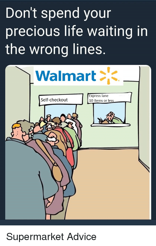 Don't Spend Your Precious Life Waiting in the Wrong Lines