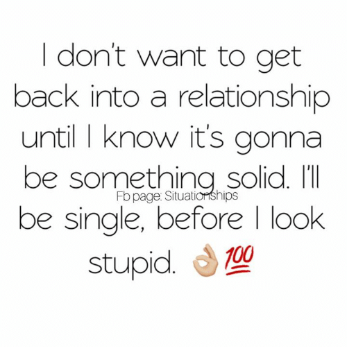 I don t want to be single