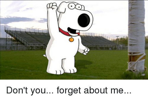 Dont You Forget About Me Meme On Meme