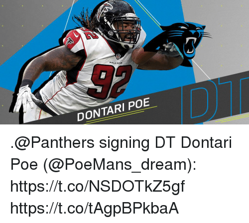 Memes, Panthers, and 🤖: DONTARI POE .@Panthers signing DT Dontari Poe (@PoeMans_dream): https://t.co/NSDOTkZ5gf https://t.co/tAgpBPkbaA