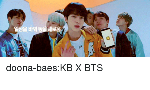 Tumblr, Blog, and Http: doona-baes:KB X BTS