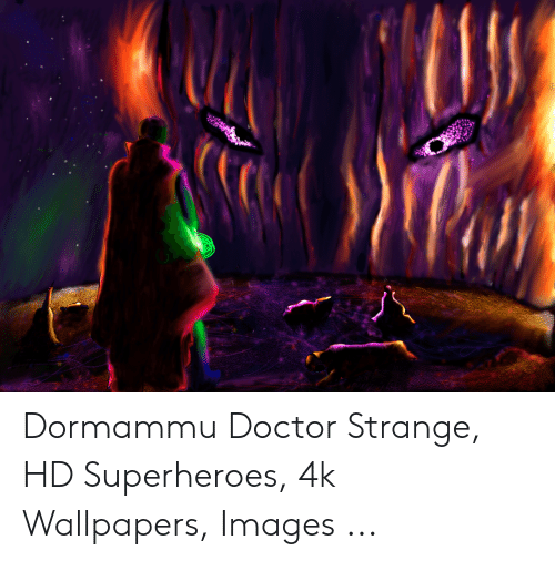 Dormammu Doctor Strange Hd Superheroes 4k Wallpapers Images