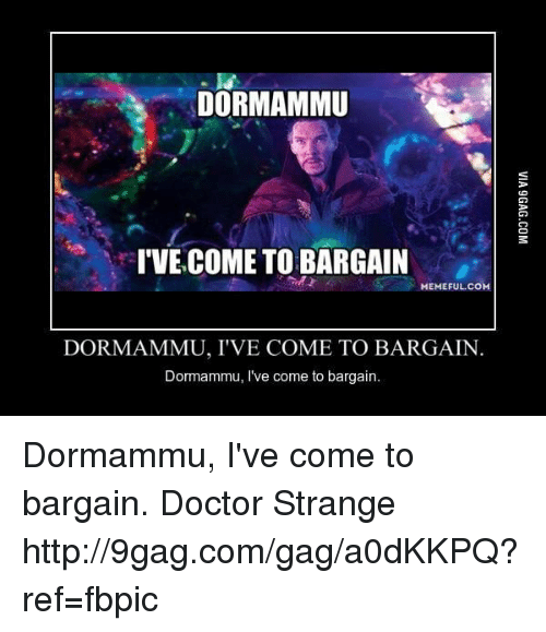 Dormammu Ive Come To Bargain