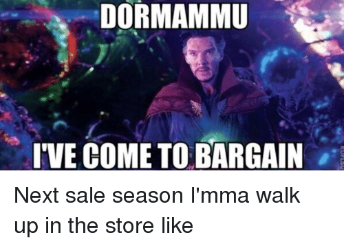 Dormammu Dr Strange Meme: 25+ Best Memes About Dormammu Ive Come To Bargain