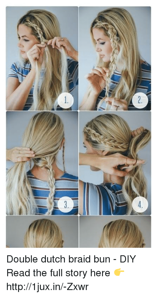 Double Dutch Braid Bun Diy Read The Full Story Here Http1juxin