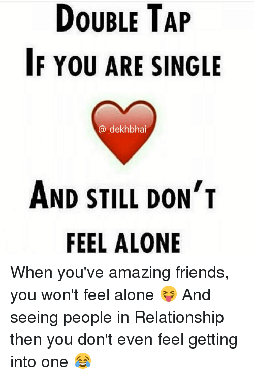 if youre dating someone are you still single Are you frustrated that you're still single when you've been in the dating market for what seems like forever time after time, you've met someone, had that first date, and things just go nowhere.