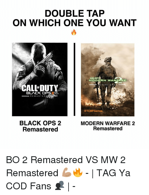 Double Tap On Which One You Want Call Duty Mo De Rn Warfare E M A