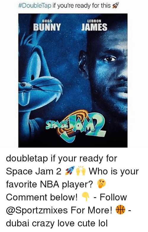 Bugs Bunny, Crazy, and Cute:  #DoubleTap if you're ready for this  LEBRON  BUGS  BUNNY JAMES doubletap if your ready for Space Jam 2 🚀🙌 Who is your favorite NBA player? 🤔 Comment below! 👇 - Follow @Sportzmixes For More! 🏀 - dubai crazy love cute lol