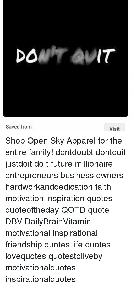 DOW Saved From IT Visit Shop Open Sky Apparel For The Entire Family Inspiration Dow Quote
