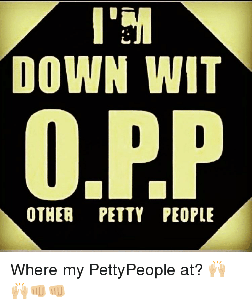 Memes, 🤖, and Witness: DOWN WIT  0,PP  OTHER PETTY PEOPLE Where my PettyPeople at? 🙌🏼🙌🏼👊🏼👊🏼