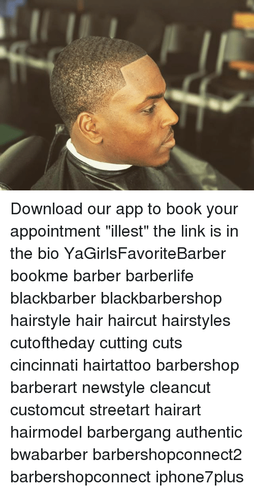 Download Our App To Book Your Appointment Illest The Link Is In The