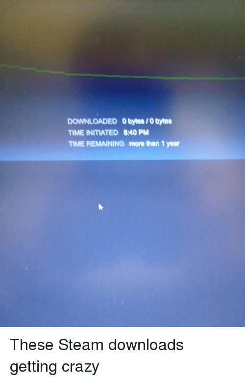 DOWNLOADED Obytes0 Bytes TIME INITIATED 840 PM TIME