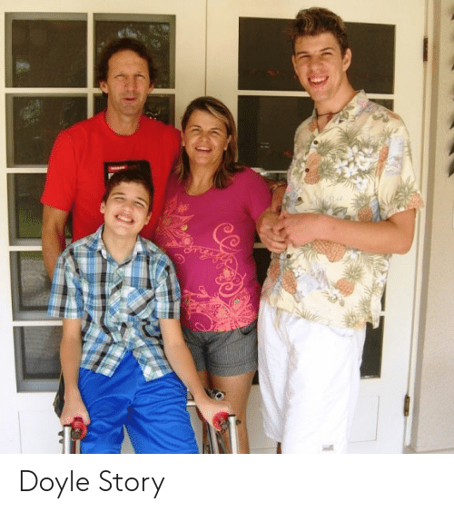 Story, Doyle, and Large Adult Sons: Doyle Story