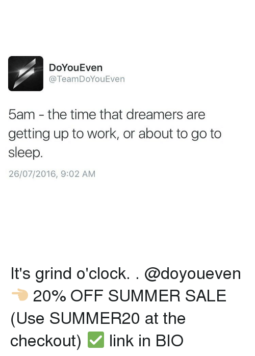 Doyoueven Teamdoyoueven 5am The Time That Dreamers Are Getting Up To