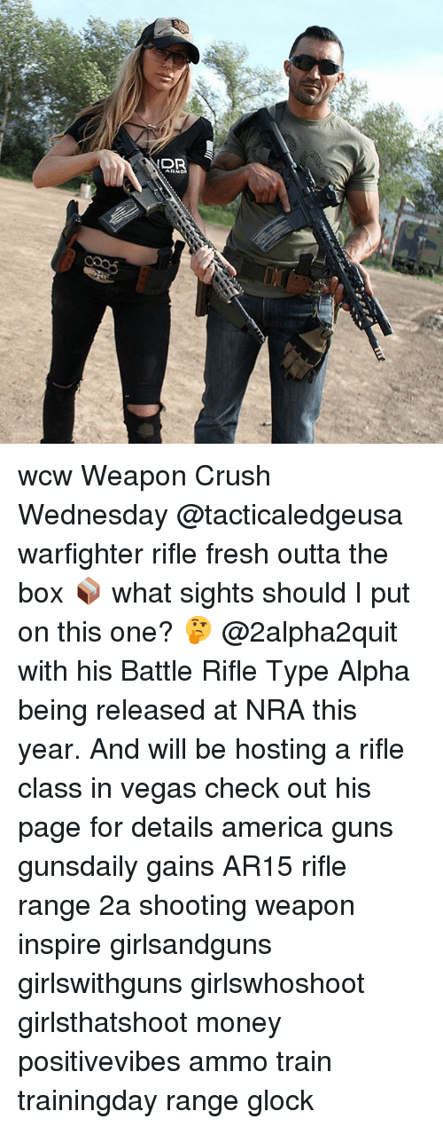 America, Crush, and Fresh: DR  ARMOG wcw Weapon Crush Wednesday @tacticaledgeusa warfighter rifle fresh outta the box 📦 what sights should I put on this one? 🤔 @2alpha2quit with his Battle Rifle Type Alpha being released at NRA this year. And will be hosting a rifle class in vegas check out his page for details america guns gunsdaily gains AR15 rifle range 2a shooting weapon inspire girlsandguns girlswithguns girlswhoshoot girlsthatshoot money positivevibes ammo train trainingday range glock