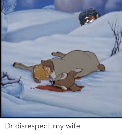 Why does my wife disrespect me
