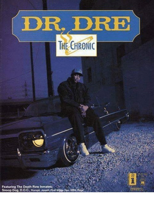 DR DRE THE CHRONIC Featuring the Death Row Inmates Snoop Do9 DOC
