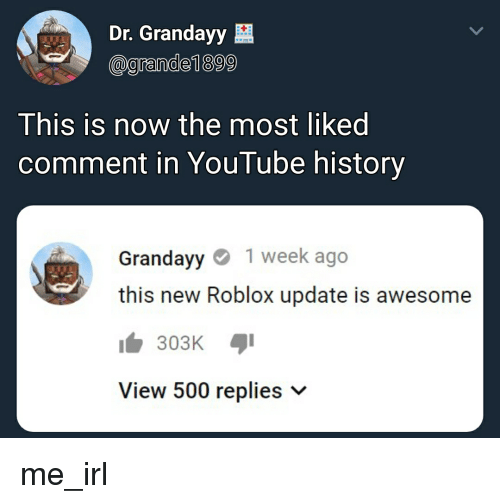 Dr Grandayy Agrande1899 This Is Now The Most Liked Comment In