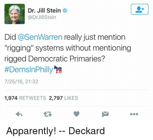 90adb20b670b90 Dr Jill Stein Stein Did Really Just Mention Rigging Systems Without ...