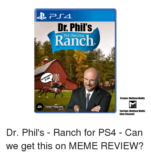 Dr Phil's Ranch THE ORIGINAL Creator Matthew Wallis ZA