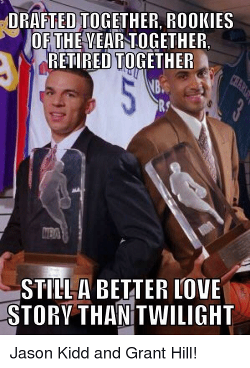 Drafted Together Rookies Of Th Yeartogether Retired Together A Nb