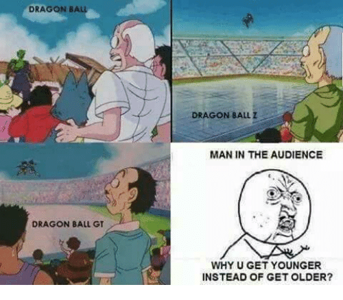Dragon Ball Dragon Ball Gt Dragon Ball Z Man In The Audience Why U