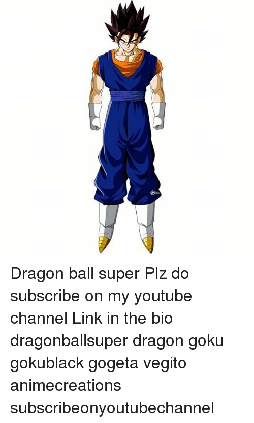 Dragon Ball Super Plz Do Subscribe on My Youtube Channel