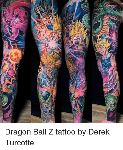 Dragon Ball Z Tattoo By Derek Turcotte Dank Meme On Me Me